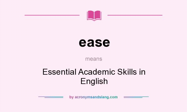 ease - Essential Academic Skills in English in Undefined by