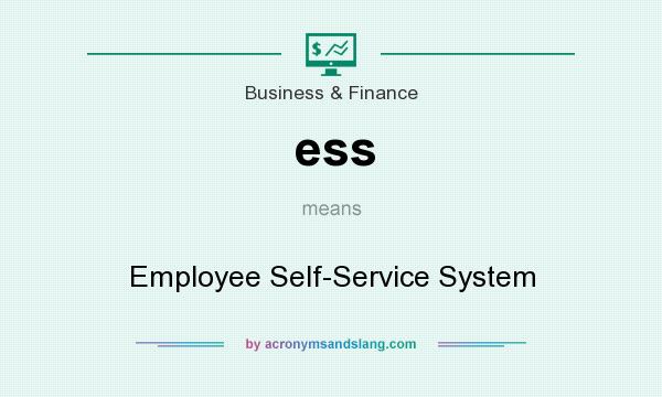 What does ess mean? It stands for Employee Self-Service System