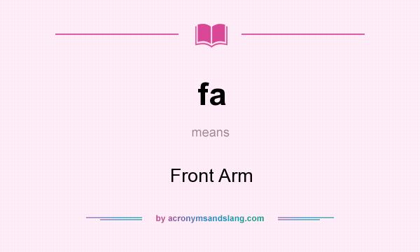 What does fa mean? It stands for Front Arm