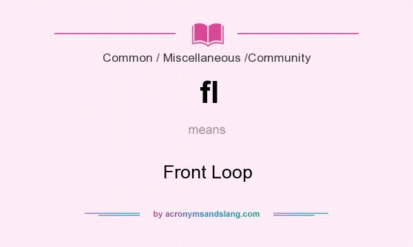 What does fl mean? It stands for Front Loop
