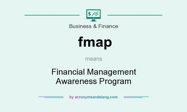 What does fmap mean? It stands for Financial Management Awareness Program