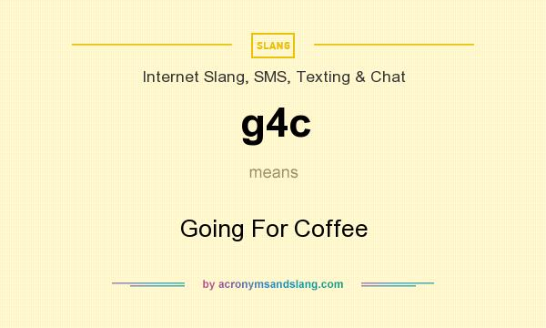 slang for going