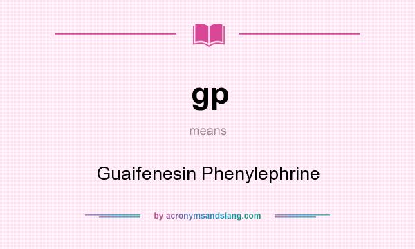 what does gp mean urban dictionary