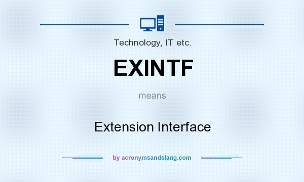 What does EXINTF mean? It stands for Extension Interface