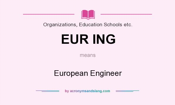 What Does Eur Ing Mean Definition Of