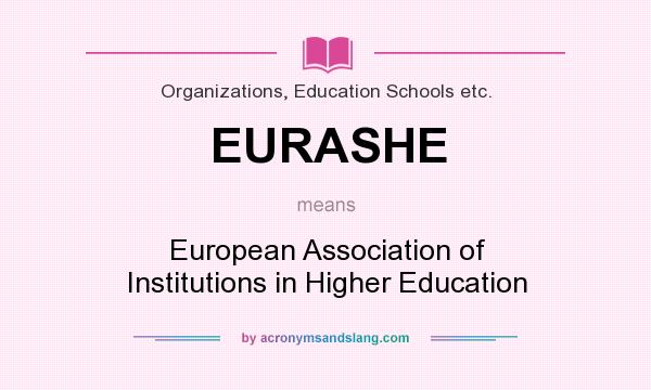 What does EURASHE mean? It stands for European Association of Institutions in Higher Education