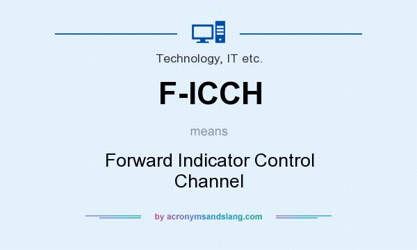 What does F-ICCH mean? It stands for Forward Indicator Control Channel