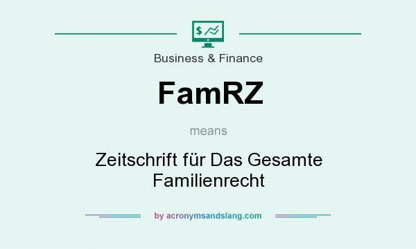 What does FamRZ mean? It stands for Zeitschrift für Das Gesamte Familienrecht
