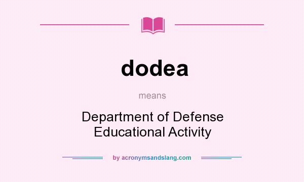 What does dodea mean? It stands for Department of Defense Educational Activity