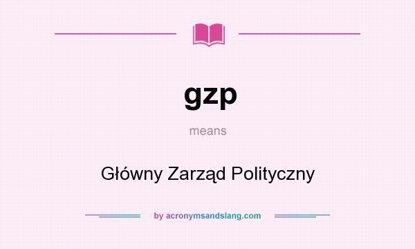 What does gzp mean? It stands for Główny Zarząd Polityczny
