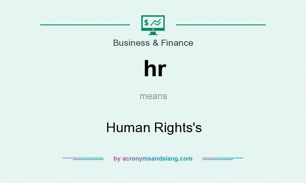 What does hr mean? It stands for Human Rights`s