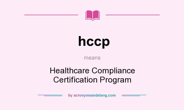 hccp - Healthcare Compliance Certification Program in Undefined by ...