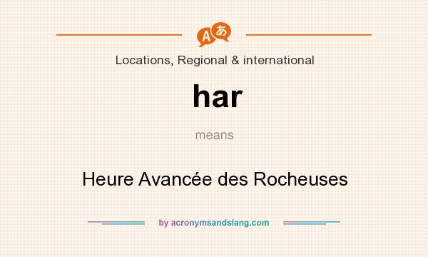 What does har mean? It stands for Heure Avancée des Rocheuses