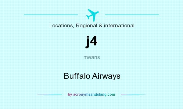 What does j4 mean? It stands for Buffalo Airways