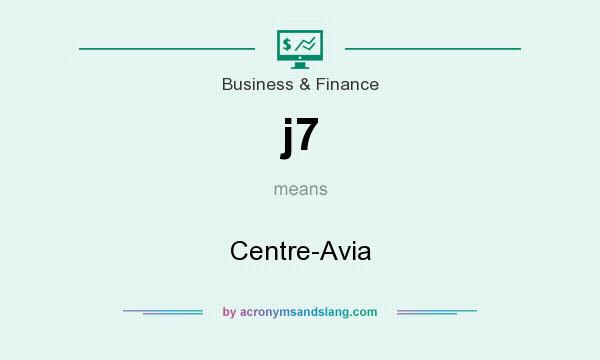 What does j7 mean? It stands for Centre-Avia