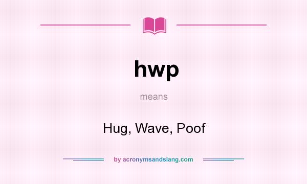 What Does The Abbreviation Hwp Mean