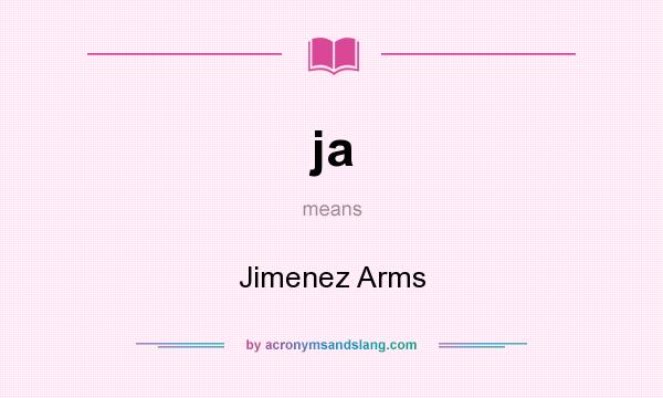 ja - Jimenez Arms in Undefined by AcronymsAndSlang com