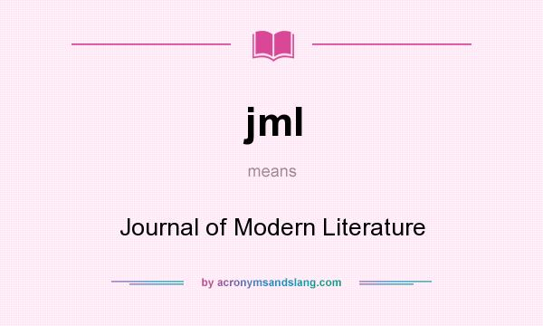 What does jml mean? It stands for Journal of Modern Literature
