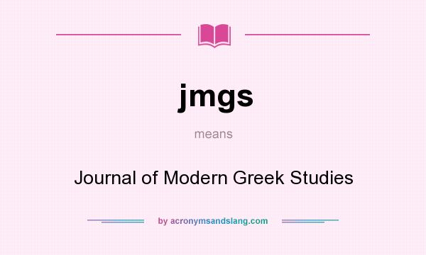 What does jmgs mean? It stands for Journal of Modern Greek Studies