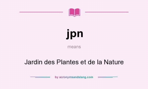 Jpn jardin des plantes et de la nature in undefined by for Jardin meaning