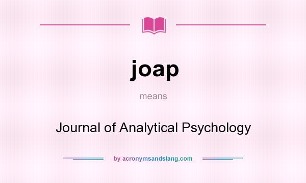 What does joap mean? It stands for Journal of Analytical Psychology