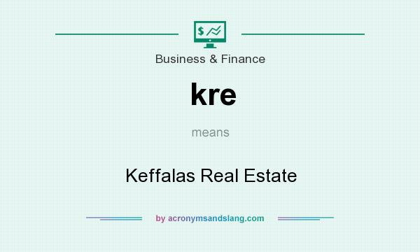What does kre mean? It stands for Keffalas Real Estate