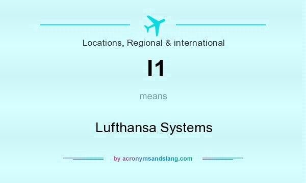 What does l1 mean? It stands for Lufthansa Systems