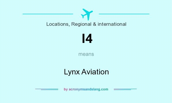 What does l4 mean? It stands for Lynx Aviation