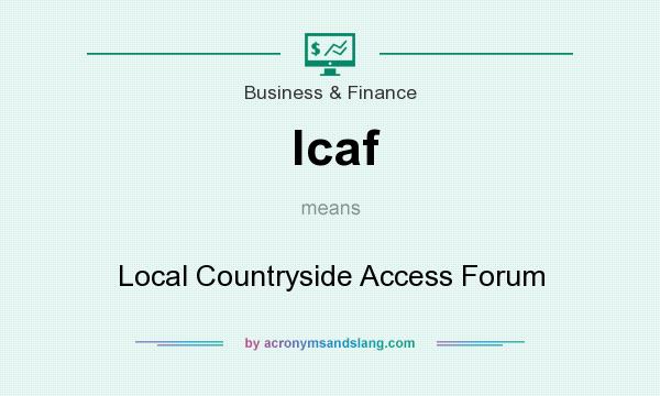 What does lcaf mean? It stands for Local Countryside Access Forum