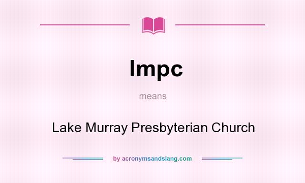 What does lmpc mean? It stands for Lake Murray Presbyterian Church