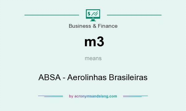 What does m3 mean? It stands for ABSA - Aerolinhas Brasileiras