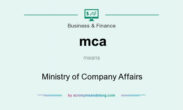 What does mca mean? It stands for Ministry of Company Affairs