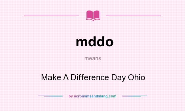 What does mddo mean? It stands for Make A Difference Day Ohio