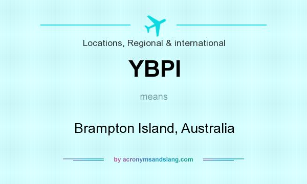 What does YBPI mean? It stands for Brampton Island, Australia