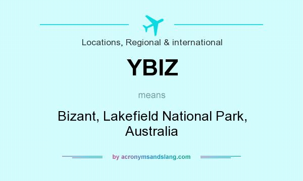 What does YBIZ mean? It stands for Bizant, Lakefield National Park, Australia