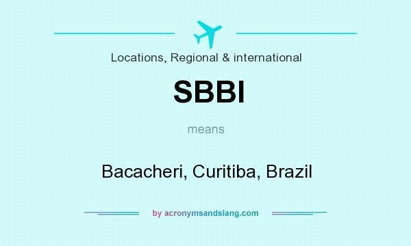 What does SBBI mean? It stands for Bacacheri, Curitiba, Brazil