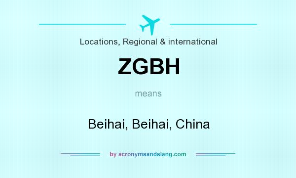 What does ZGBH mean? It stands for Beihai, Beihai, China