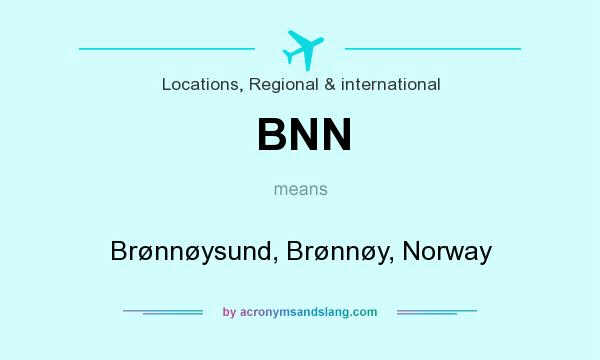 What does BNN mean? It stands for Brønnøysund, Brønnøy, Norway