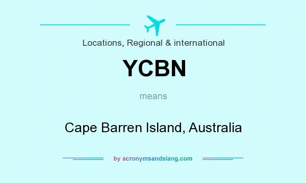 What does YCBN mean? It stands for Cape Barren Island, Australia