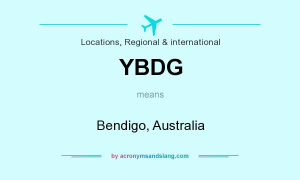 What does YBDG mean? It stands for Bendigo, Australia