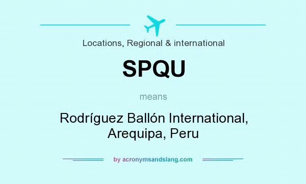 What does SPQU mean? It stands for Rodríguez Ballón International, Arequipa, Peru
