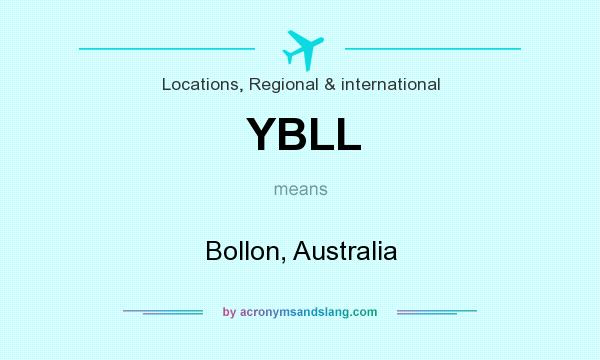 What does YBLL mean? It stands for Bollon, Australia