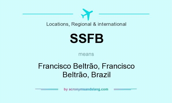 What does SSFB mean? It stands for Francisco Beltrão, Francisco Beltrão, Brazil