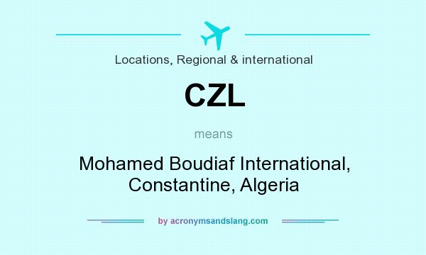 What does CZL mean? It stands for Mohamed Boudiaf International, Constantine, Algeria