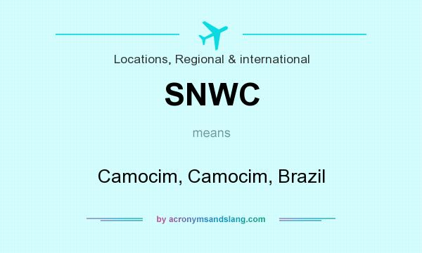 What does SNWC mean? It stands for Camocim, Camocim, Brazil