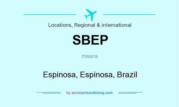 What does SBEP mean? It stands for Espinosa, Espinosa, Brazil