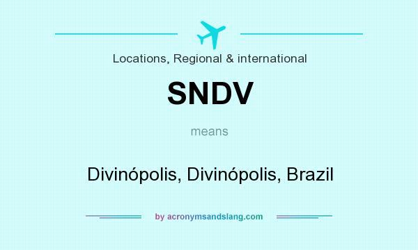 What does SNDV mean? It stands for Divinópolis, Divinópolis, Brazil