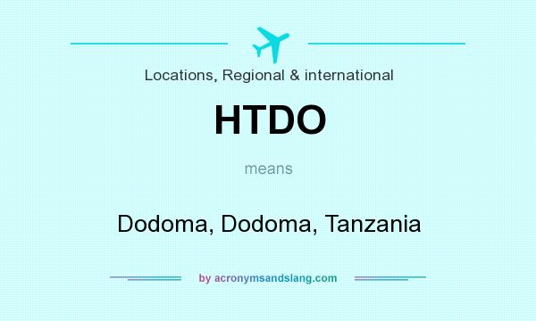 What does HTDO mean? It stands for Dodoma, Dodoma, Tanzania