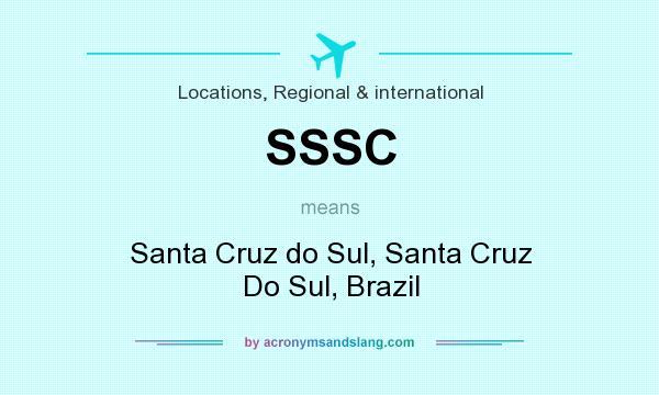 What does SSSC mean? It stands for Santa Cruz do Sul, Santa Cruz Do Sul, Brazil