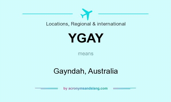What does YGAY mean? It stands for Gayndah, Australia